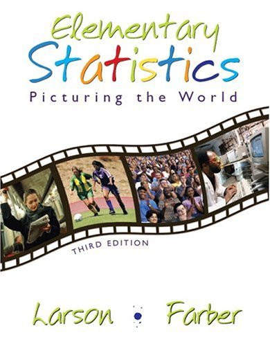 Elementary Statistics Picturing the World 3rd 2006 (Revised) 9780131483163 Front Cover