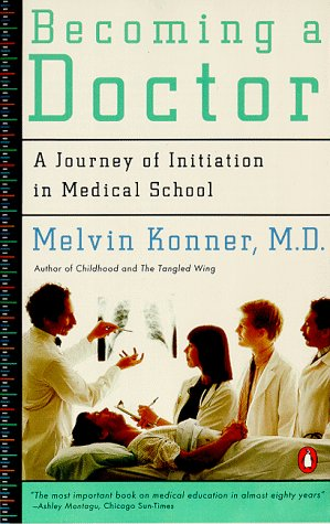 Becoming a Doctor A Journey of Initiation in Medical School  1987 edition cover