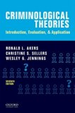 Criminological Theories: Introduction, Evaluation, and Application  2016 9780190455163 Front Cover