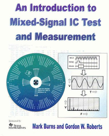 Introduction to Mixed-Signal IC Test and Measurement   2001 9780195140163 Front Cover