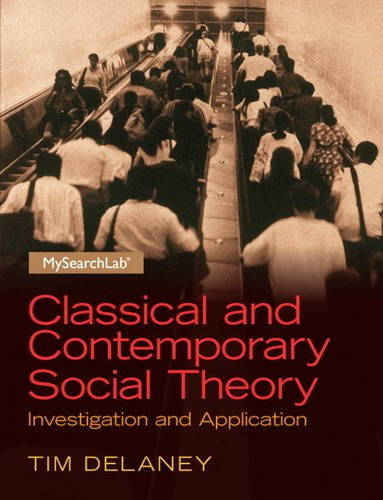 Classical and Contemporary Social Theory   2014 edition cover