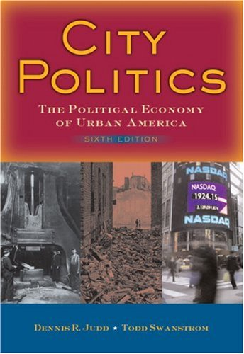 City Politics The Political Economy of Urban America 6th 2008 edition cover