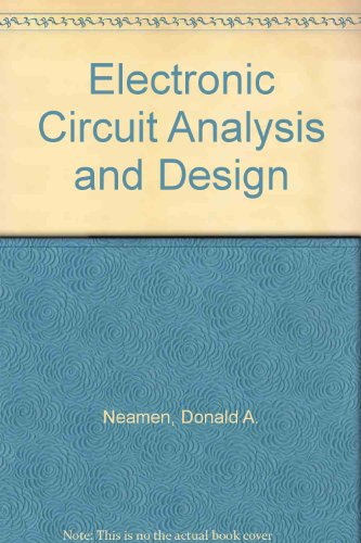 Electronic Circuit Analysis and Design:  1st 1996 9780256236163 Front Cover
