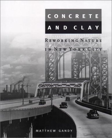 Concrete and Clay Reworking Nature in New York City  2003 edition cover