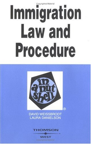Immigration Law and Procedure in a Nutshell  5th 2005 (Revised) edition cover