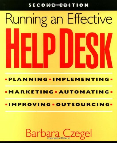 Running an Effective Help Desk  2nd 1998 (Revised) 9780471248163 Front Cover