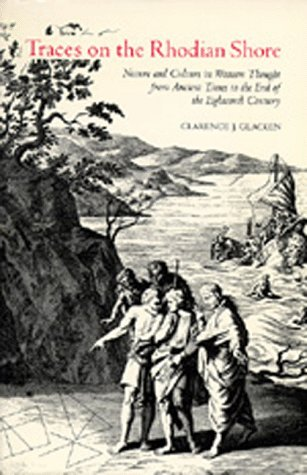Traces on the Rhodian Shore Nature and Culture in Western Thought from Ancient Times to the End of the Eighteenth Century  1967 (Reprint) edition cover