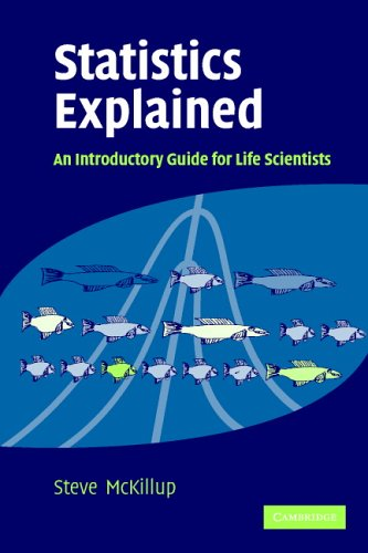 Statistics Explained An Introductory Guide for Life Scientiest  2005 edition cover