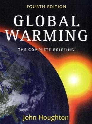 Global Warming The Complete Briefing 4th 2009 edition cover