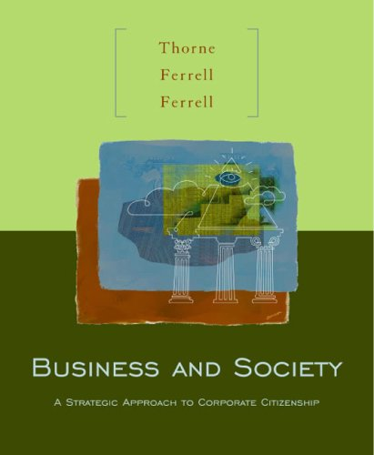 Business and Society A Strategic Approach to Corporate Citizenship  2003 9780618072163 Front Cover