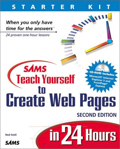 Teach Yourself to Create Web Pages in 24 Hours  2nd 1999 9780672317163 Front Cover