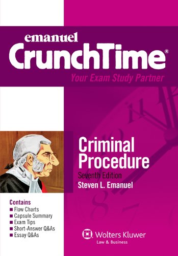 Emanuel Crunchtime Criminal Procedure  2011 (Student Manual, Study Guide, etc.) 9780735508163 Front Cover
