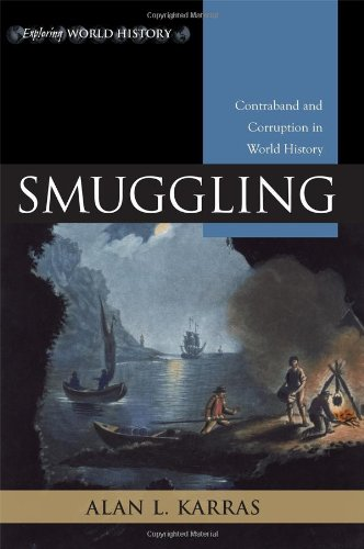 Smuggling Contraband and Corruption in World History  2011 edition cover