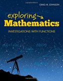 Exploring Mathematics   2015 (Revised) 9780763781163 Front Cover