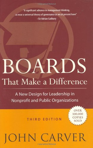 Boards That Make a Difference A New Design for Leadership in Nonprofit and Public Organizations 3rd 2006 (Revised) edition cover