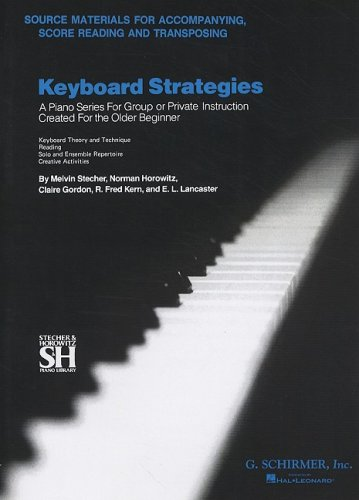 Keyboard Strategies Source Materials for Accompanying, Score Reading, and Transposing N/A edition cover