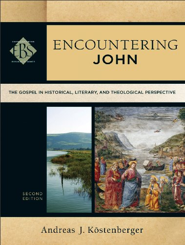 Encountering John The Gospel in Historical, Literary, and Theological Perspective 2nd edition cover