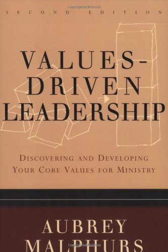 Values-Driven Leadership Discovering and Developing Your Core Values for Ministry 2nd 2004 edition cover