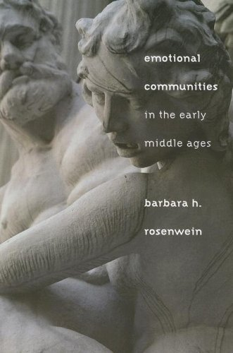 Emotional Communities in the Early Middle Ages   2007 edition cover