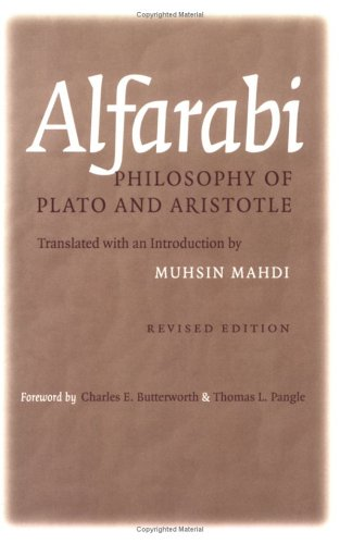 Alfarabi Philosophy of Plato and Aristotle  2001 (Reprint) edition cover