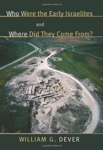 Who Were the Early Israelites and Where Did They Come From?   2006 edition cover