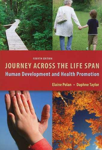 Journey Across the Life Span Human Development and Health Promotion 4th 2011 (Revised) edition cover