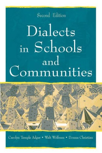 Dialects in Schools and Communities  2nd 2007 (Revised) edition cover