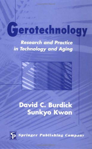 Gerotechnology Research and Practice in Technology and Aging  2004 edition cover