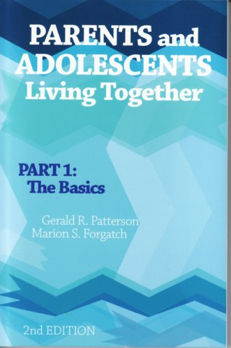Parents and Adolescents Living Together-Part 1 The Basics 2nd 2005 edition cover