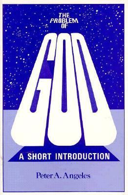 Problem of God A Short Introduction Revised 9780879752163 Front Cover