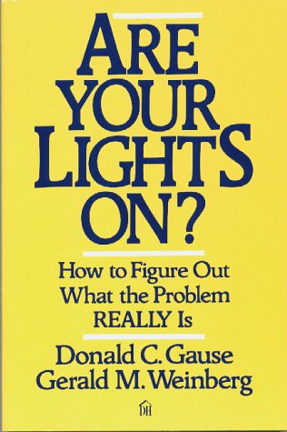 Are Your Lights On? How to Figure Out What the Problem Really Is  1990 edition cover