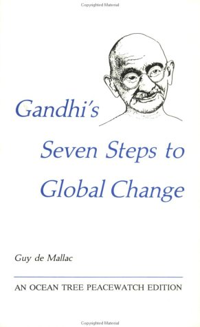 Gandhi's Seven Steps to Global Change 1st edition cover