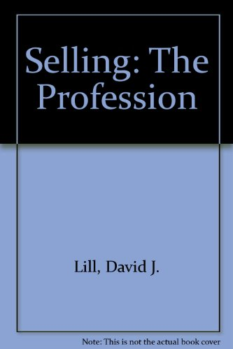 Selling: The Profession 2nd 1998 9780965220163 Front Cover