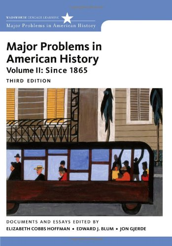 Major Problems in American History, Volume II  3rd 2012 edition cover