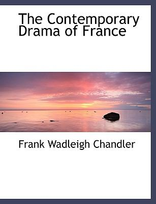 Contemporary Drama of France N/A 9781115259163 Front Cover