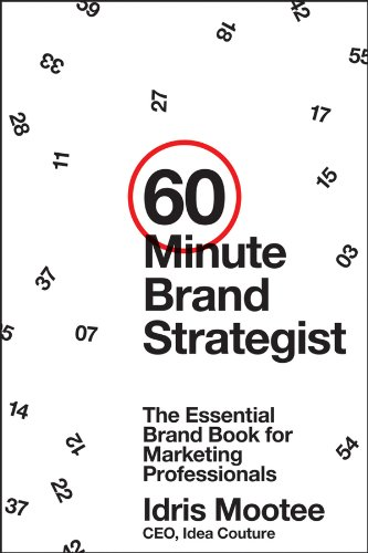 60-Minute Brand Strategist The Essential Brand Book for Marketing Professionals  2013 edition cover