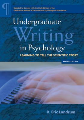 Undergraduate Writing in Psychology Learning to Tell the Scientific Story  2012 edition cover