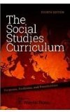 Social Studies Curriculum Purposes, Problems, and Possibilities 4th 2014 edition cover