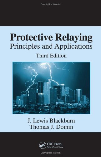Protective Relaying Principles and Applications 3rd 2006 (Revised) edition cover