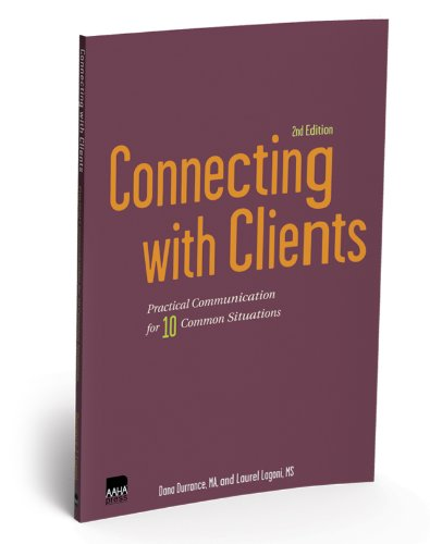 Connecting with Clients : Practical Communication for 10 Common Situations 2nd 2009 edition cover