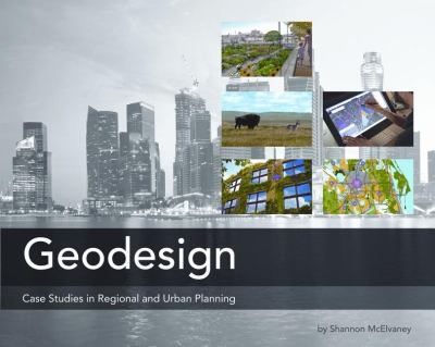 Geodesign Case Studies in Regional and Urban Planning  2012 edition cover