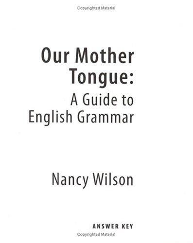 Our Mother Tongue - Answer Key   2004 edition cover