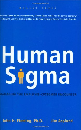 Human Sigma Managing the Employee-Customer Encounter  2007 edition cover