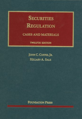 Coffee and Sale's Securities Regulation, 12th  12th 2012 (Revised) edition cover