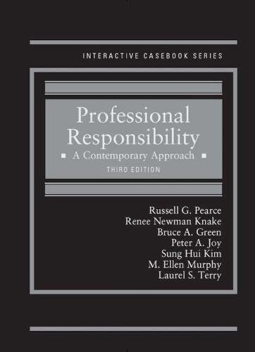 Professional Responsibility A Contemporary Approach 3rd 2017 9781634600163 Front Cover