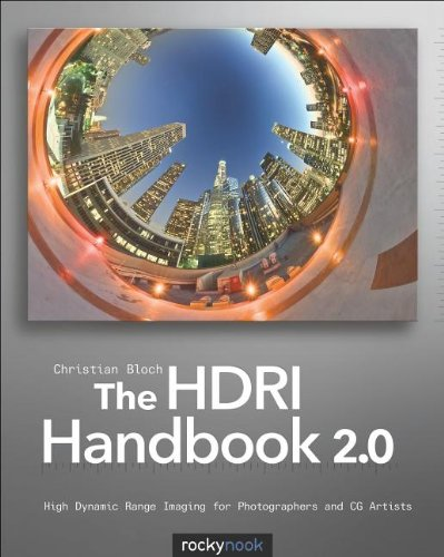 HDRI Handbook 2. 0 High Dynamic Range Imaging for Photographers and CG Artists  2012 9781937538163 Front Cover