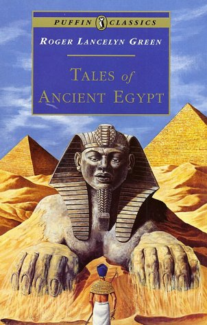 Tales of Ancient Egypt   1967 (Abridged) edition cover