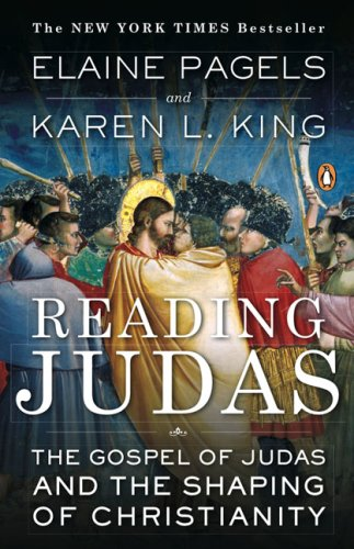 Reading Judas The Gospel of Judas and the Shaping of Christianity N/A edition cover