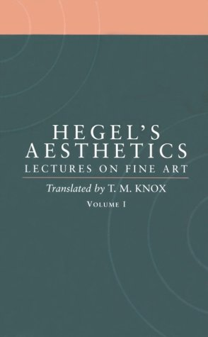 Aesthetics - Lectures on Fine Art   1998 (Reprint) edition cover