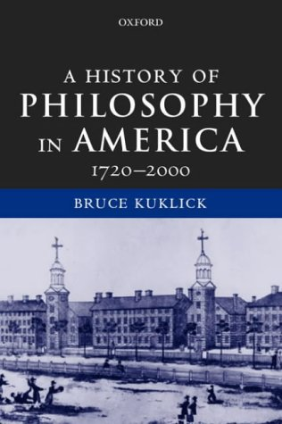 History of Philosophy in America, 1720-2000   2003 edition cover